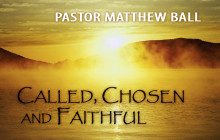 called chosen and faithful