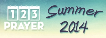 123 Prayer - Summer 2014 (blog)2